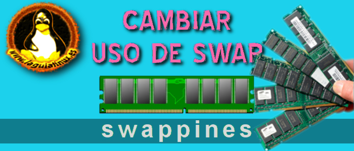 Swappiness, optimizar uso de memoria SWAP