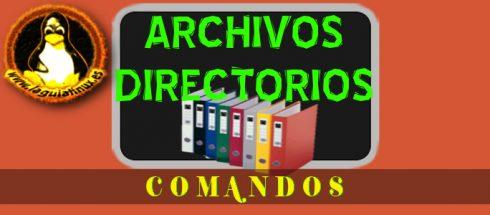 Comandos Linux Gestionar Archivos y Directorios