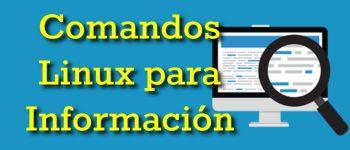 Comandos Linux para Información del Sistema