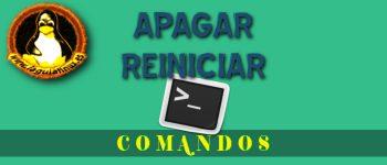 Comandos linux para Apagar, reiniciar o cerrar sesión