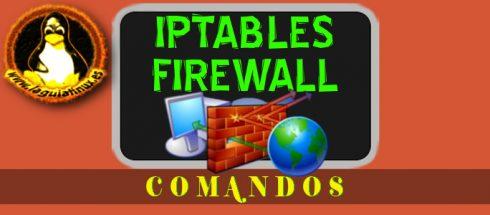 Comandos Linux para Configurar Cortafuegos con Iptables