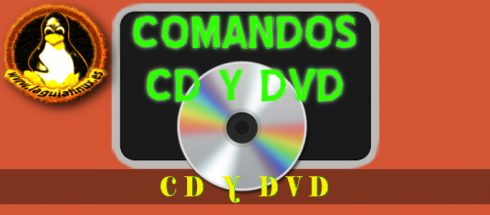 Comandos Linux para Gestionar CD-ROM y DVD-ROM