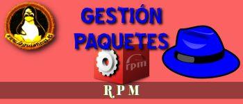 Gestión de paquetes RPM