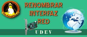 Renombrar interfaz de RED con UDEV