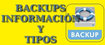 Backups, tipos de copias de seguridad
