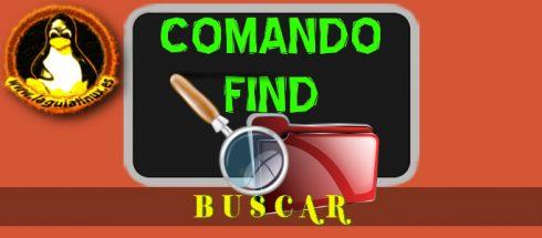 Comando Find para buscar archivos y directorios