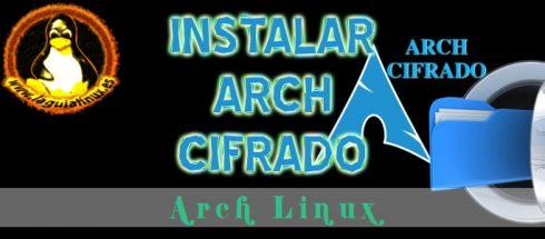 Instalar Arch Linux Cifrado
