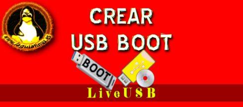 Crear LiveUSB de Linux (USB Booteable o arrancable)