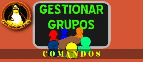 Comandos Linux para la Gestión de Grupos