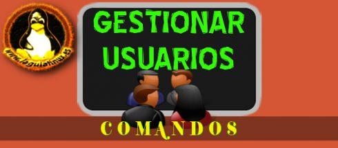 Comandos Linux para la Gestión de Usuarios