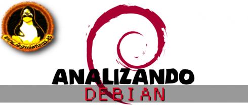 Analizando distribución Debian GNU Linux
